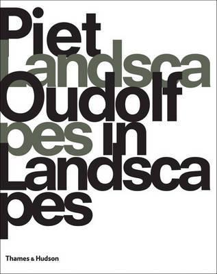 Piet Oudolf: Landscapes in Landscapes Piet Oudolf