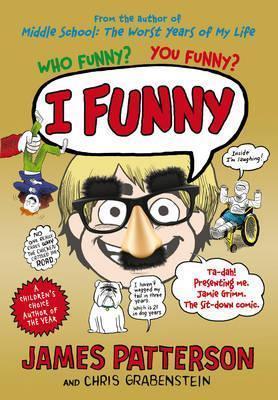 I Funny: (I Funny 1) James Patterson