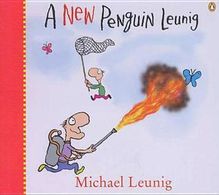 A New Penguin Leunig  by  Michael Leunig