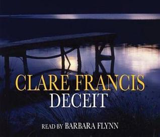 Deceit. Clare Francis Clare Francis