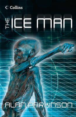The Ice Man.  by  Alan Parkinson by Alan Parkinson