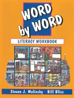 Word By Word: Literacy Workbook  by  Steven J. Molinsky