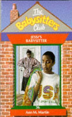 Jessis Babysitter (The Babysitters Club, #36)  by  Ann M. Martin