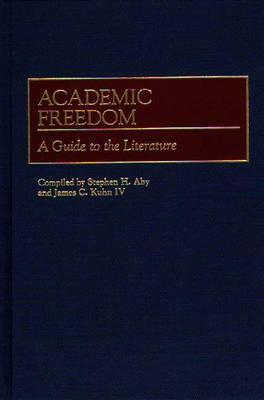 Academic Freedom: A Guide to the Literature James C. Kuhn