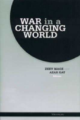 War in a Changing World Zeev Maoz
