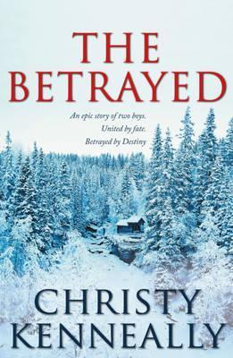 The Betrayed.  by  Christy Kenneally by Christy Kenneally