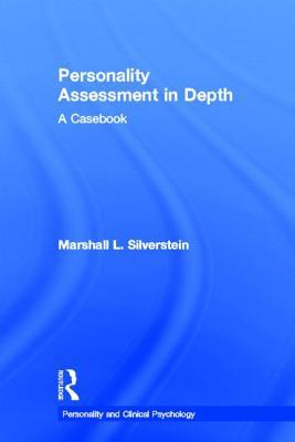 Examining Contemporary Clinical Issues Through Personality Assessment: A Casebook  by  Marshall Silverstein