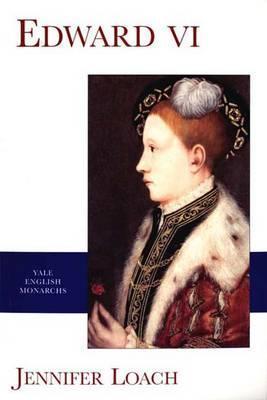 Edward VI (English Monarchs Series) Jennifer Loach