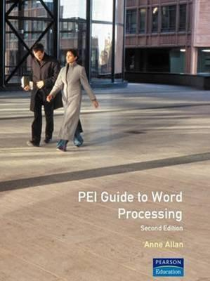 Pei Guide to Word Processing  by  Anne (It Centre Manager Allan