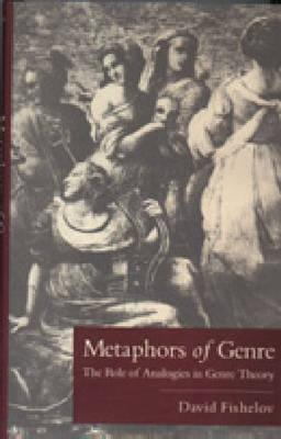 Metaphors of Genre David Fishelov