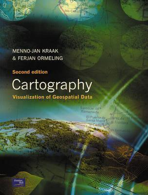 Cartography: Visualization of Geospatial Data Menno-Jan Kraak