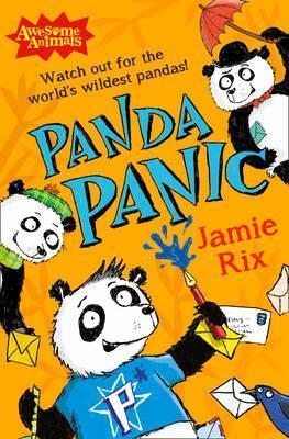 Awesome Animals - Panda Panic Jamie Rix