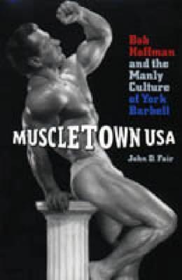 Muscletown USA - CL.  by  John D. Fair