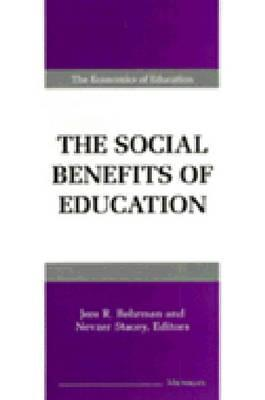 The Social Benefits of Education  by  Jere R. Behrman