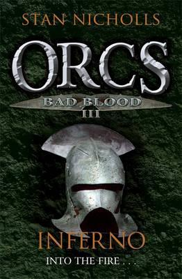 Inferno (Orcs: Bad Blood, #3)  by  Stan Nicholls