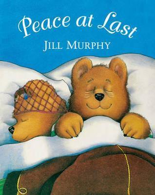 Peace At Last Big Book  by  Jill Murphy