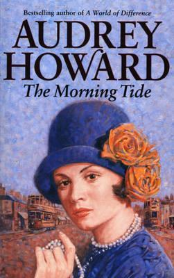 The Morning Tide  by  Audrey Howard
