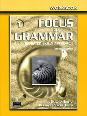 Focus on Grammar Workbook Samuela Eckstut