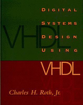 Fundamentals Of Logic Design   Textbook Only  by  Charles H. Roth Jr.