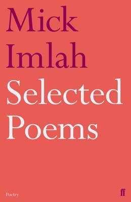 Mick Imlah: Selected Poems  by  Imlah