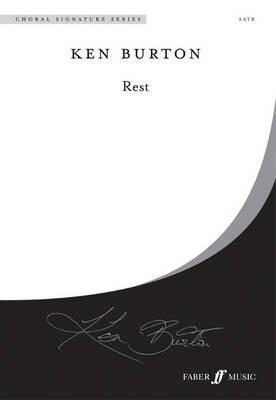 Rest: Choral Octavo Ken Burton