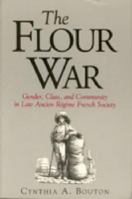 Flour War - CL.  by  Cynthia A. Bouton