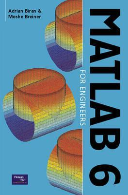 MATLAB 6 for Engineers  by  Adrian Biran