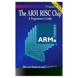 Arm RISC Chip: A Programmers Guide  by  Alex Van Someren