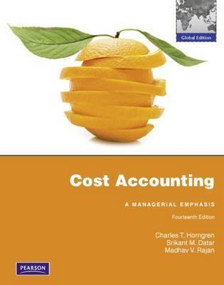 Cost Accounting. Charles T. Horngren