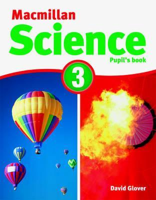 MacMillan Science 3: Pupils Book & CD ROM  by  David Glover