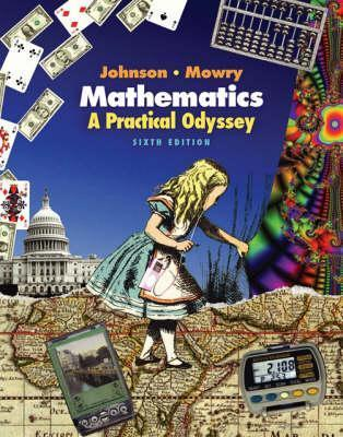 Mathematics: A Practical Odyssey (Available Titles Cengagenow)  by  David B. Johnson