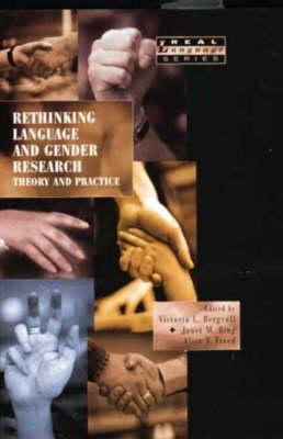 Rethinking Language And Gender Research: Theory And Practice Victoria L. Bergvall