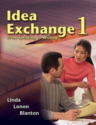 Idea Exchange 1: From Speaking to Writing  by  Linda Lonon Blanton