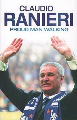 Proud Man Walking Claudio Ranieri