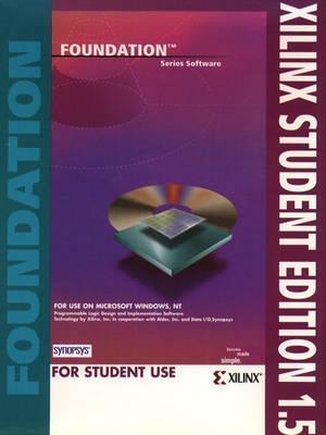 Xilink Student Edition, Version 1.5 CD-ROM David Van Den Bout