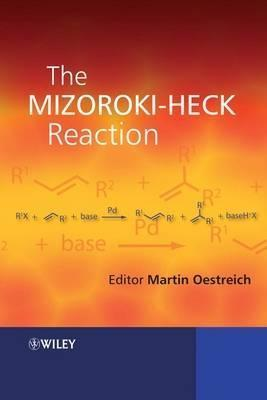 The Mizoroki-Heck Reaction Martin Oestreich