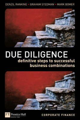 Due Diligence: Creating Successful Business Combinations  by  Denzil Rankine
