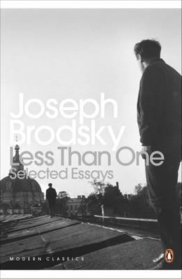 Less Than One Joseph Brodsky