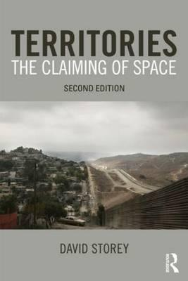 Territories: The Claiming of Space  by  David  Storey