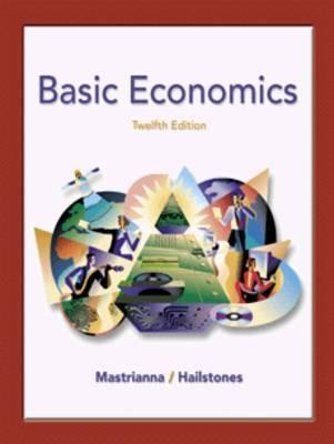 Basic Economics with Infotrac College Edition  by  Frank V. Mastrianna