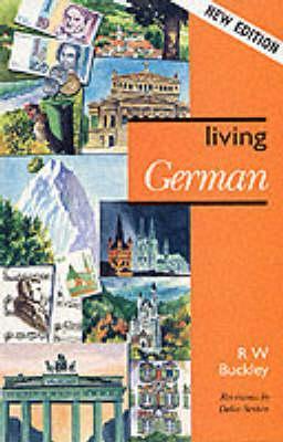 Living German  by  R.W. Buckley