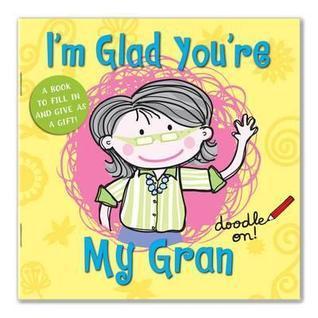 Im Glad Youre My Gran Cathy Phelan