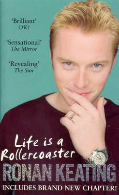 Life Is A Rollercoaster  by  Ronan Keating