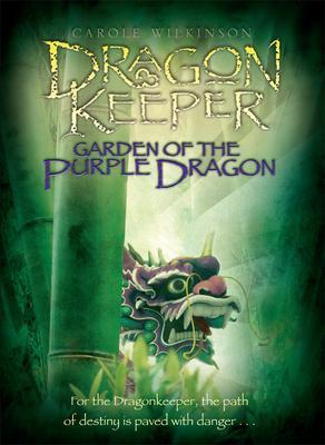 Dragon Keeper (The Dragon Keeper, #1)  by  Carole Wilkinson