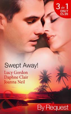 Swept Away!: Accidentally Expecting! / Salzanos Captive Bride / Hawaiian Sunset, Dream Proposal  by  Lucy Gordon