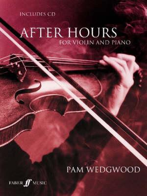 After Hours for Violin and Piano: Book & CD  by  Pam Wedgwood