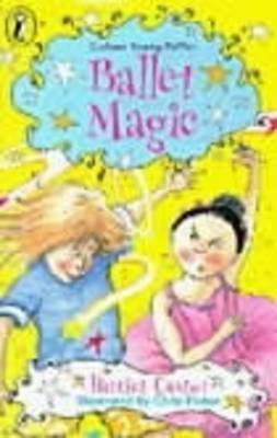 Ballet Magic 1  by  Harriet Castor