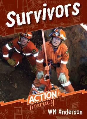 Survivors: Action Literacy  by  W.M. Anderson