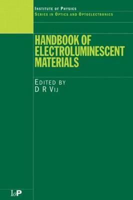 Handbook of Electroluminescent Materials D.R. Vij