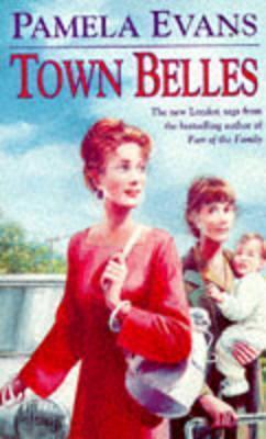 Town Belles  by  Pamela Evans